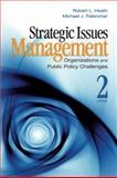 Strategic Issues Management : Organizations and Public Policy Challenges, Heath, Robert L. and Palenchar, Michael J., 1412952107