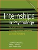 Internships in Psychology : The APAGS Workbook for Writing Successful Applications and Finding the Right Fit, Williams-Nickelson, Carol and Prinstein, Mitchell J., 143381210X