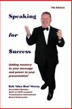 Speaking for Success, Bob Hooey, 1469932105