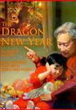 The Dragon New Year, David Bouchard, 1561452106