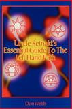 Uncle Setnakt's Essential Guide to the Left Hand Path, Don Wewbb, 1885972105