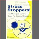 Stress Stoppers! the Manager's Survival Guide for Stressful Situations, , 1937372103