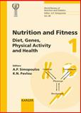 Diet, Gene, Physical Activity and Health 4th International Confererence on Nutrition and Fitness, Athens, May 2000, Artemis P. Simopoulos, 3805572107
