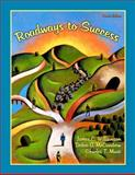 Roadways to Success, Williamson, James C. and McCandrew, Debra A., 0131712101