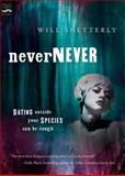 Nevernever, Will Shetterly, 0152052100