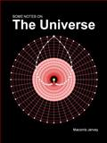 Some Notes on the Universe,, 0615612105