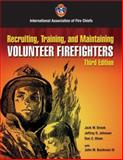 Recruiting, Training, and Maintaining Volunteer Fire Fighters, Snook, Jack W. and Johnson, Jeffrey D., 0763742104