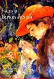 Faces of Impressionism, Sona K. Johnston and Susan Bollendorf, 0847822109