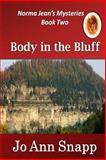 Body in the Bluff Norma Jean's Mysteries Book Two, Jo Snapp, 146374210X