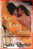 Her Magic Touch - Sweeter Version, Sable Hunter, 1490302107