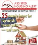 Assisted Housing Alert Management Survival Guide 25 Sample Forms for Top-Notch Print, , 1630122106