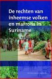 De Rechten Van Inheemse Volken en Marrons in Suriname, Kambel, Ellen-Rose and MacKay, Fergus, 9067182109