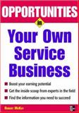 Opportunities in Your Own Service Business 9780071482103