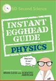 Instant Egghead Guide, Brian Clegg and Scientific American Staff, 0312592108