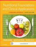 Nutritional Foundations and Clinical Applications 6th Edition