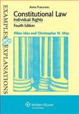 Constitutional Law : Individual Rights, Ides, Allan and May, Christopher N., 0735562105