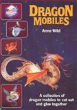 Dragon Mobiles, Anne Wild, 0906212103