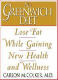 The Greenwich Diet, Carlon M. Colker, 1889462101