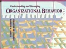 Understanding and Managing Organizational Behavior, George, Jennifer M. and Jones, Gareth R., 0201532107