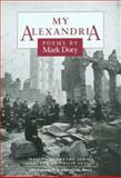 My Alexandria : Poems, Doty, Mark, 0252022106
