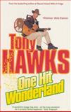 One Hit Wonderland, Tony Hawks, 0091882109