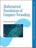 Mathematical Foundations of Computer Networking, Keshav, Srinivasan, 0321792106