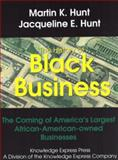 The History of Black Business, Martin K. Hunt and Jacqueline E. Hunt, 0966522109