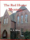 The Red House Mystery, A. Milne, 1475072104