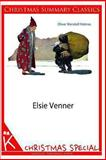 Elsie Venner [Christmas Summary Classics], Oliver Holmes, 1494332108