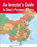 An Investor's Guide to China's Provinces and Cities 9781929892105
