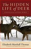 The Hidden Life of Deer, Elizabeth Marshall Thomas, 0061792101