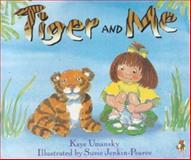 Tiger and Me, Kaye Umansky, 0099722100
