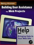 Building User Assistance for Web Projects, Hickman, Nancy, 0123472105