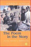 The Poem in the Story : Music, Poetry, and the Narrative, Scheub, Harold, 029918210X
