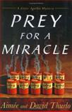 Prey for a Miracle, Aimée Thurlo and David Thurlo, 0312322100