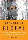 Growing up Global 1st Edition