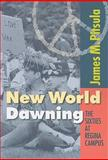 New World Dawning, James M. Pitsula, 088977210X