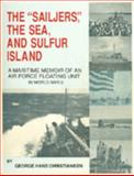 The Sailjers , the Sea and Sulfur Island 9780976962106