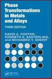 Phase Transformations in Metals and Alloys, Porter, David A. and Sherif, Mohamed, 1420062107