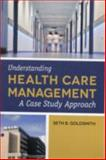 Understanding Health Care Management 1st Edition
