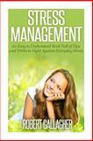 Stress Management, Robert Gallagher, 1492272108