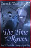 The Time of the Raven, Charles R. Dowling, 1938002105
