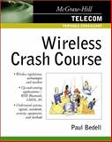 Wireless Crash Course, Bedell, Paul, 0071372105