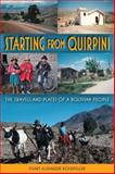 Starting from Quirpini : The Travels and Places of a Bolivian People, Rockefeller, Stuart Alexander, 0253222109