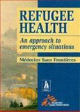 Refugee Health, Medecins Sans Frontieres, 0333722108