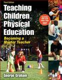 Teaching Children Physical Education, George Graham, 0736062106