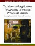 Techniques and Applications for Advanced Information Privacy and Security 9781605662107