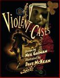 Violent Cases, Neil Gaiman, 1616552107