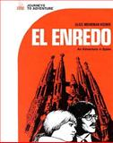 El Enredo : An Adventure in Spain, Kosnik, Alice Mohrman, 0844272108