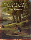 Nicolas Poussin : Dialectics of Painting, Batschmann, Oskar, 0948462108